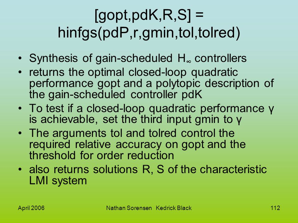 [gopt,pdK,R,S] = hinfgs(pdP,r,gmin,tol,tolred)